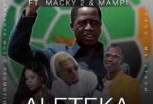 Yo Maps ft. Macky 2 & Mampi - Aleteka Nakambi (PF Campaign Song) Mp3