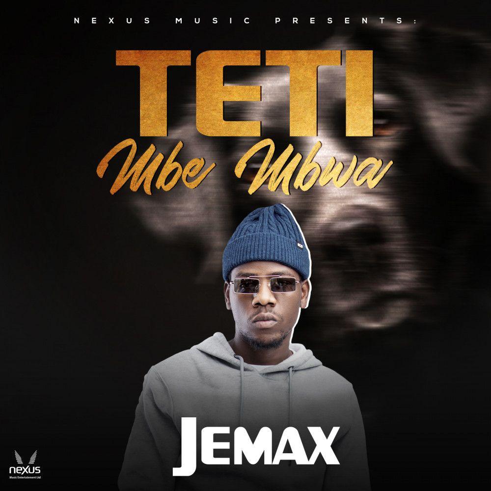 Jemax – Teti Mbe Mbwa Mp3