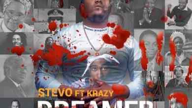 Stevo ft. Krazy - Dreamer Mp3