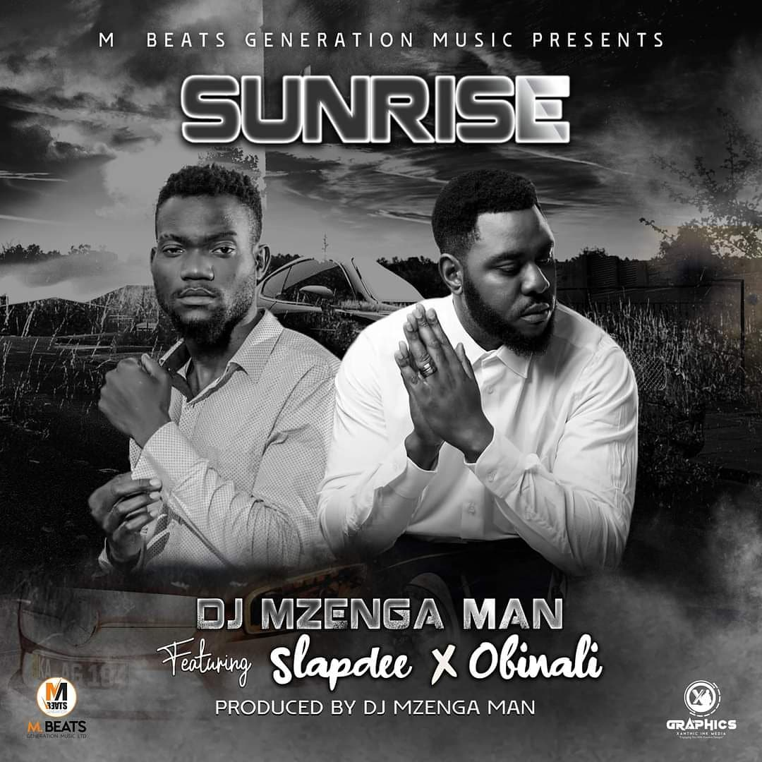 DJ Mzenga Man ft. Slap Dee & Obinali - Sunrise Mp3