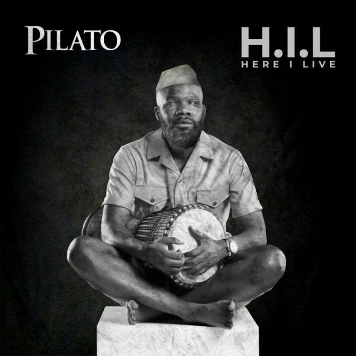 PilAto – Here I Live (H.I.L) [Album]