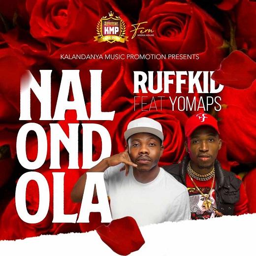 Ruff Kid ft. Yo Maps – Nalondola