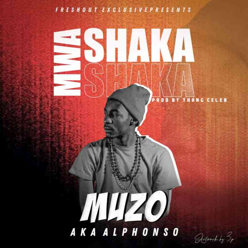 Muzo AKA Alphonso – Mwa Shaka