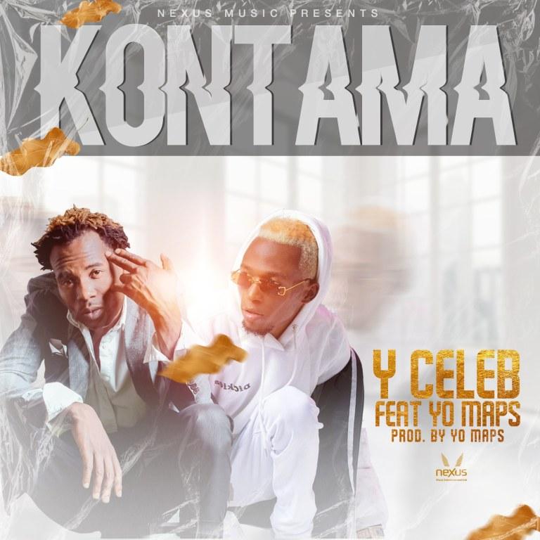 Y Celeb ft. Yo Maps – Kontama