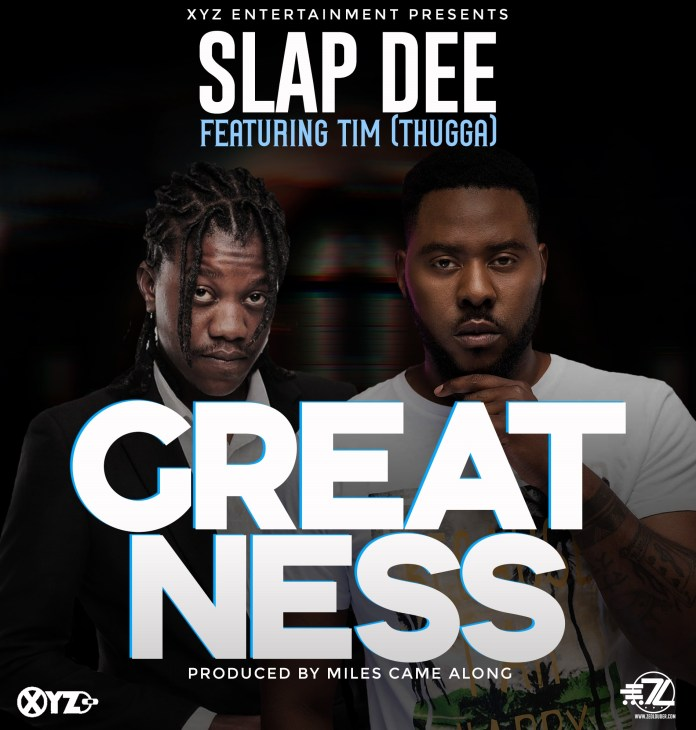 Slapdee ft. Tim - Greatness