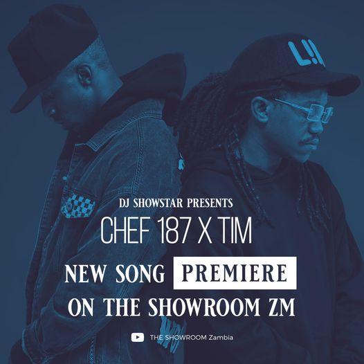 "Dj Showstar ft.Tim & Chef 187 – ""Mwana Mfumu"""