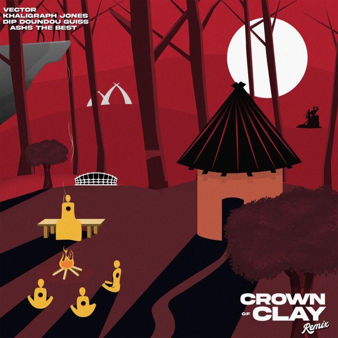 DOWNLOAD/STREAM: Vector ft. Khaligraph Jones, Dip Doundou Guiss & Ashs The Best – Crown Of Clay (Remix Mp3)