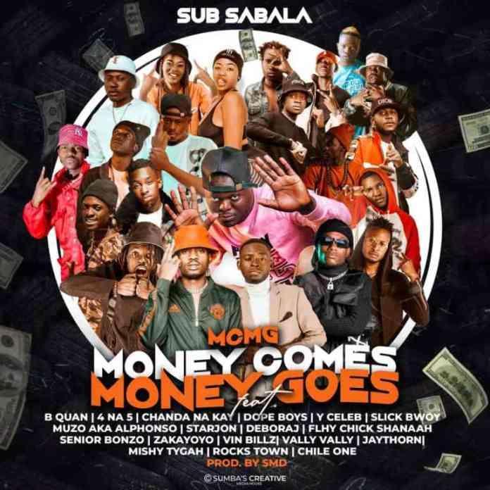 DOWNLOAD/STREAM: Sub Sabala ft. Muzo Aka Alphonso & Various Kopala Artist - Money Comes Money Goes