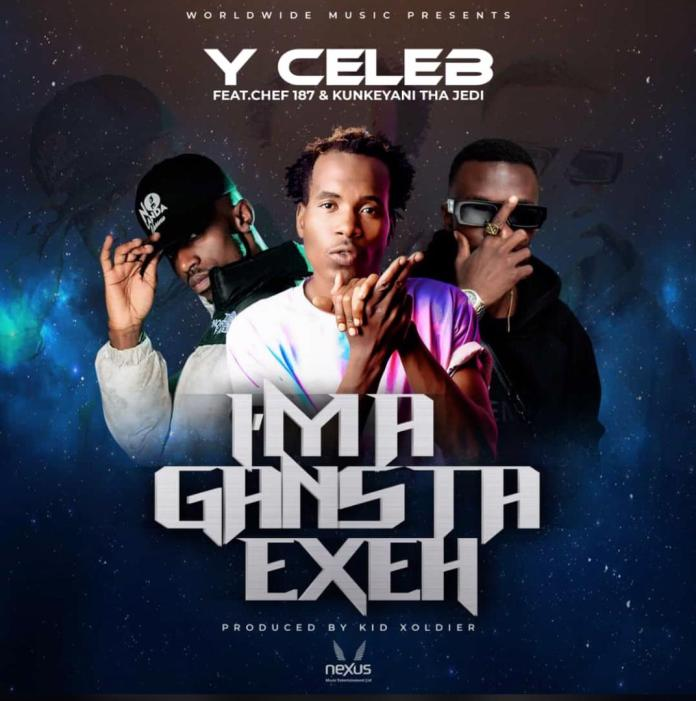 Y Celeb ft. Chef 187 & Jedi - Am A Gangster ExeH (Official Version)