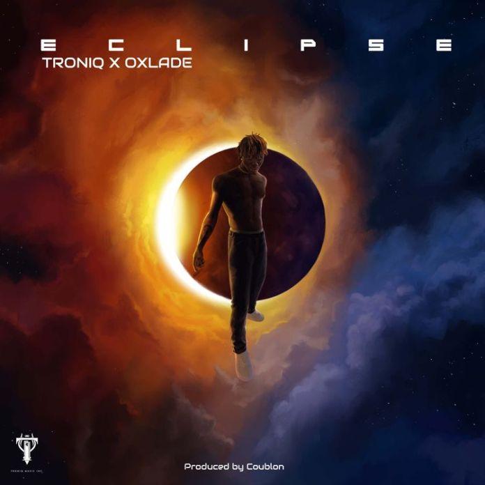 Oxlade & Troniq Music - Eclipse (EP)