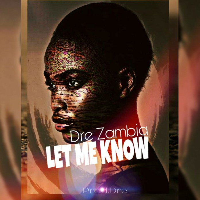 Dre - Let Me Know (Prod.Dre)