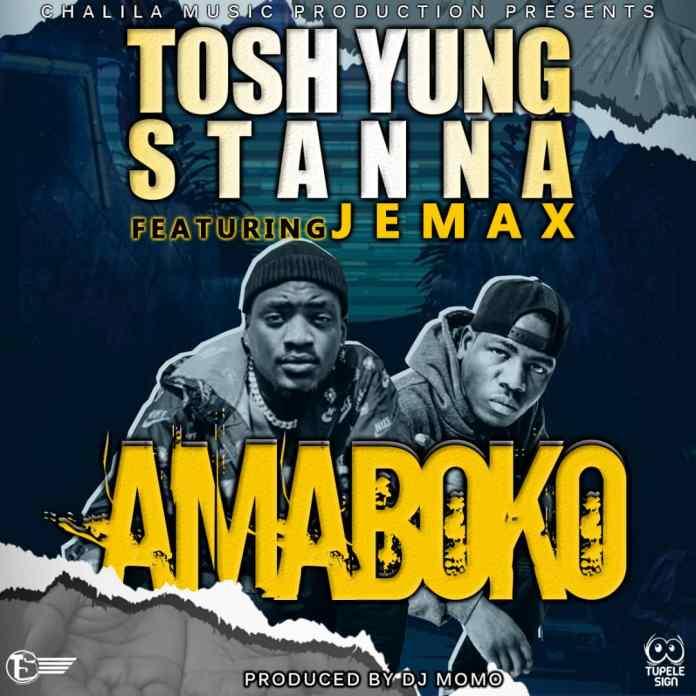 Tosh Yung Stanna ft. Jemax - Amaboko