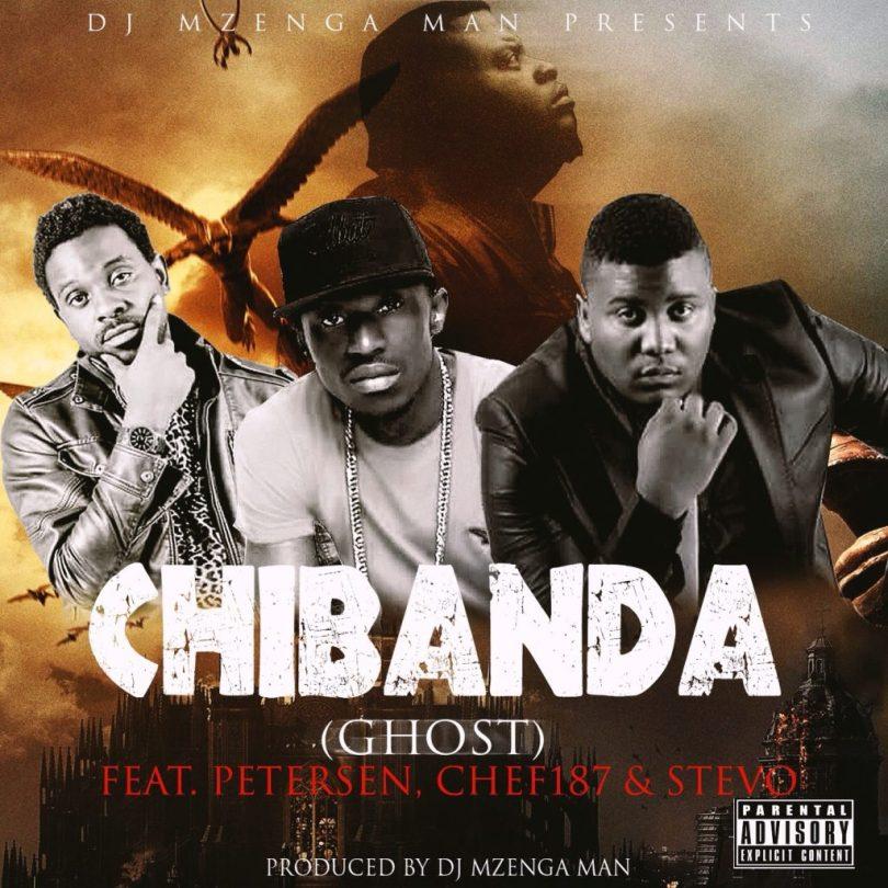 DJ Mzenga Man ft. Chef 187, Petersen & Stevo – Chibanda