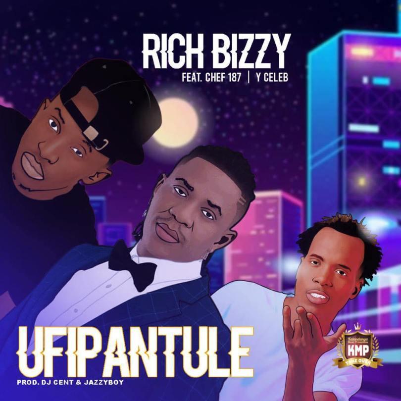 Rich Bizzy ft. Chef 187 & Y Celeb - Ufipantule