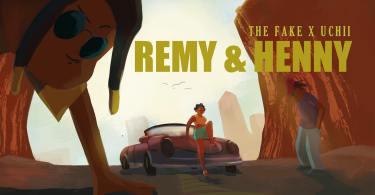 "The F.A.K.E ft. Uchii – ""Remy & Henny"""