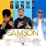 Burna ft. Chef 187 x Alpha Romeo – Samson (Delilah)