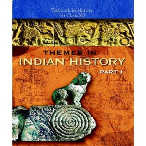 NCERT Themes in Indian History (Part 1, Part 2 & Part 3) Textbook of History for Class 12