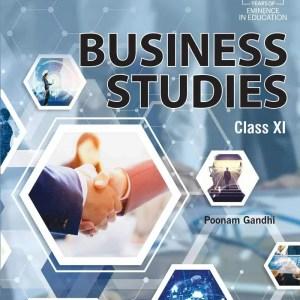 Business Studies (Poonam Gandhi) – Class 11 (Examination 2020-2021)