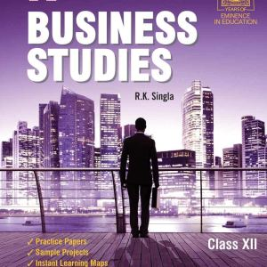 Business Studies for Class 12 (RK Singla) CBSE