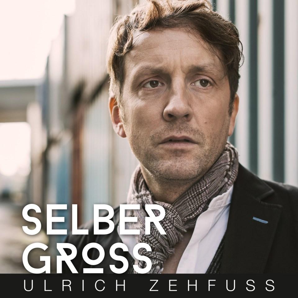 Selber gross - Ulrich Zehfuss (Cover)