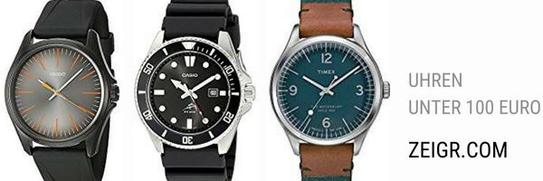 Uhren unter 100 Euro - eine gute Wahö?