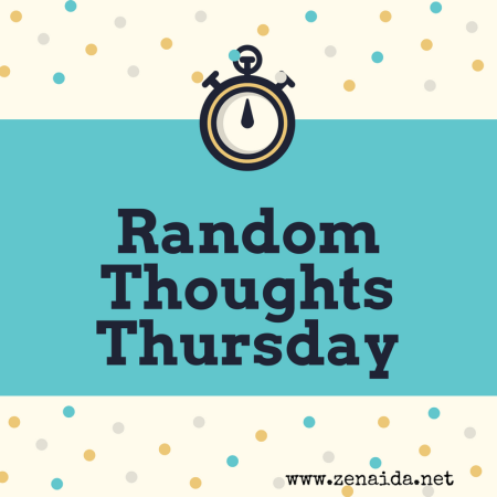 Random Thoughts Thursday