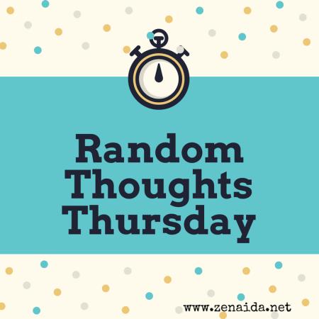Random Thoughts Thursday