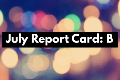 July 2018 Report Card