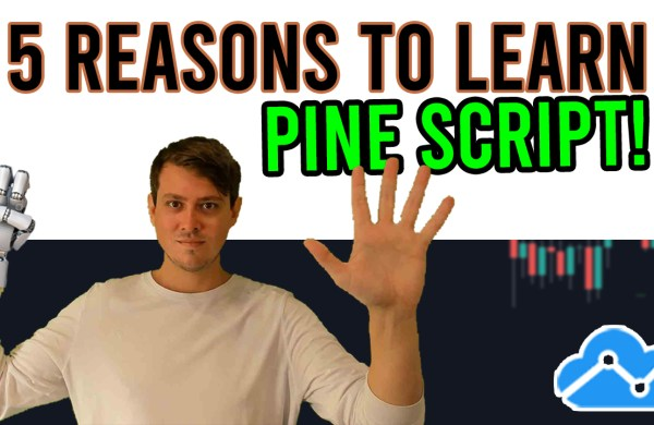 5 Reasons Why You Should Learn Pine Script
