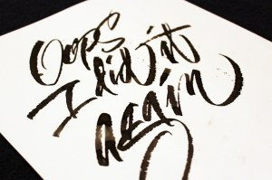 Caligraphy-I-did-it-again