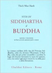 Thich Nhat Hanh - Vita di Siddharta il Buddha