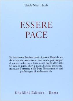 Thich Nhat Hanh - Essere pace