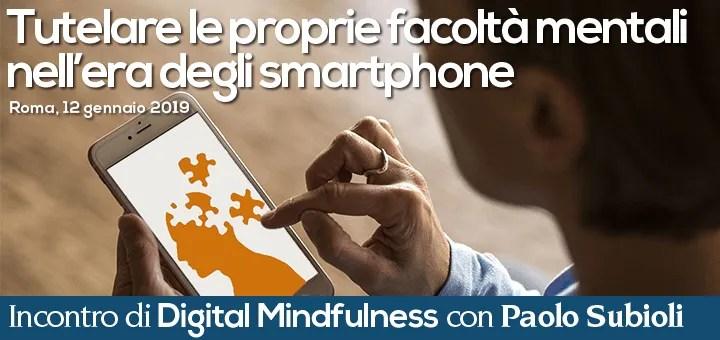 Tutelare le proprie facoltà mentali nell'era degli smartphone