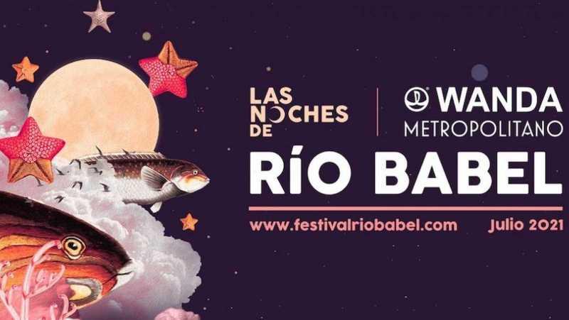 las noches de Río Babel, festivales de verano en Madrid