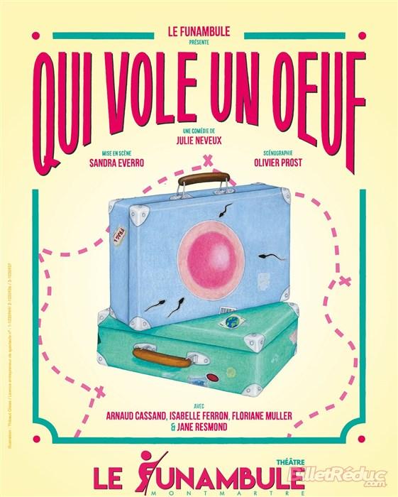 Qui Vole Un Oeuf Vole Un Boeuf : boeuf, Julie, Neveux, Funambule, Montmartre