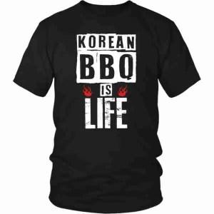 Korean BBQ is Live T-shirt