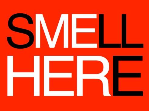 SMELLHERE.001