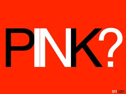 PINK?511.001