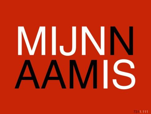 MIJNNAAMIS731.001
