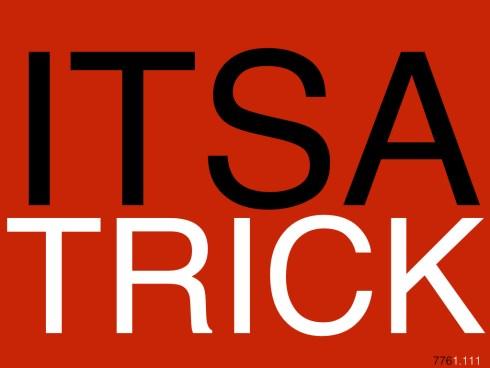 ITSATRICK776.001