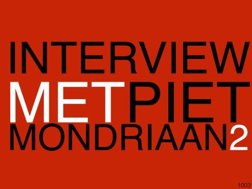 INTERVIEWMETPIETMONDRIAAN2_1003.001