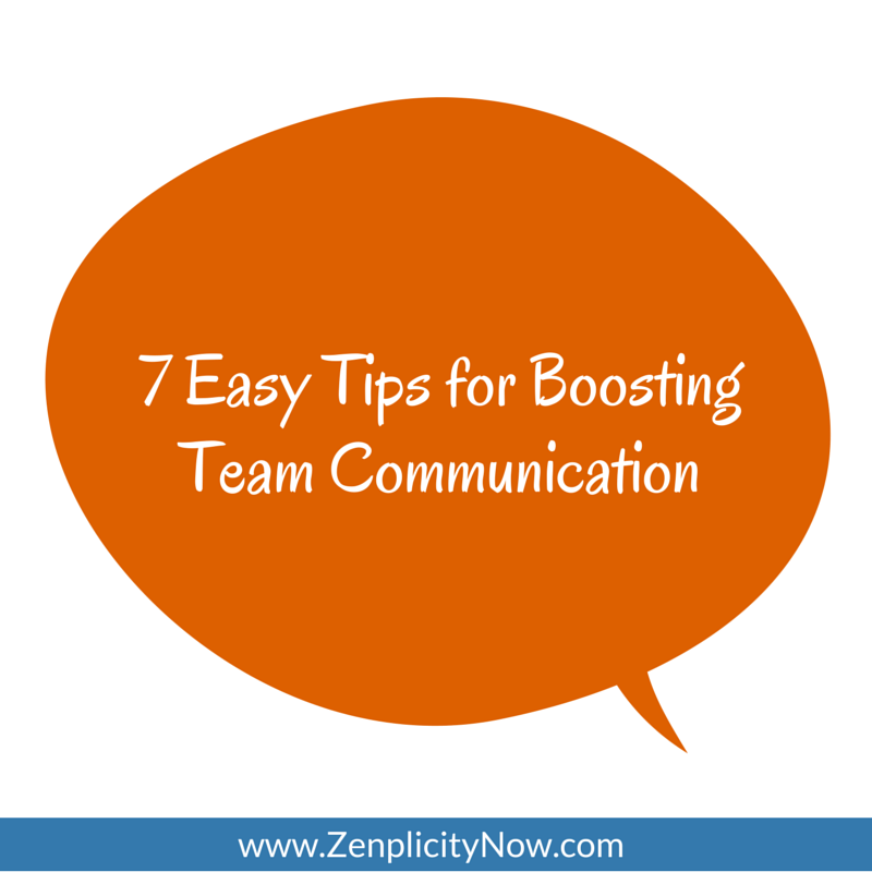 7 Easy Tips for Boosting Team Communication