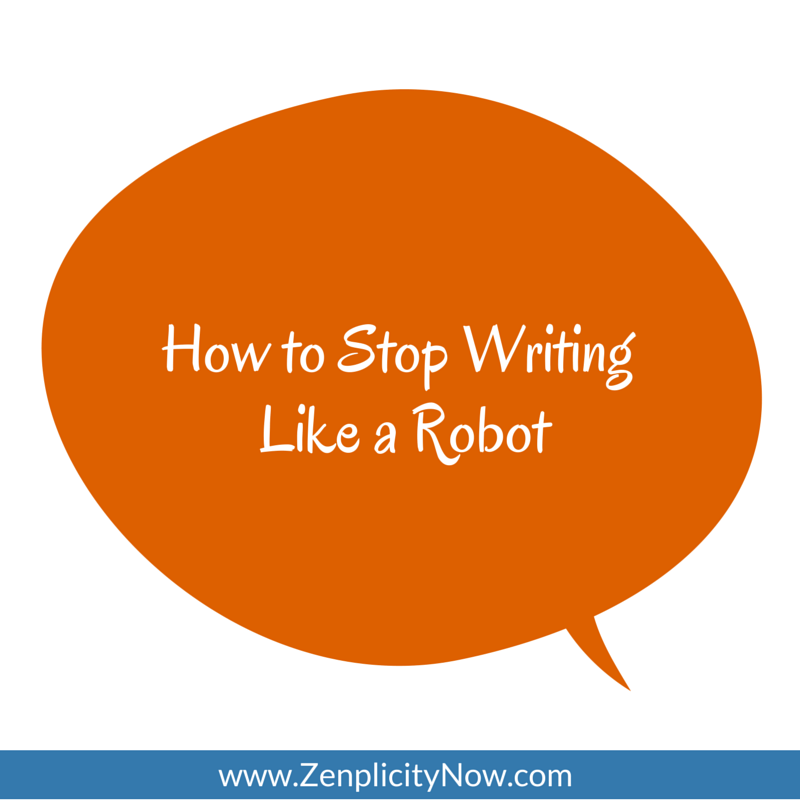 How to Stop Writing Like a Robot