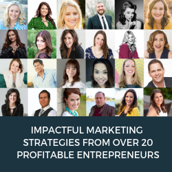 Over 20 Entrepreneurs Reveal Their Most Impactful Marketing Strategies for Growing a Profitable Online Business