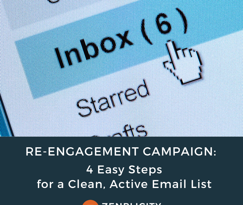 Re-engagement Campaign: 4 Easy Steps for a Clean, Active Email List