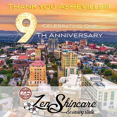 9th Anniversary Celebration Zen Skincare Waxing Studio Asheville NC