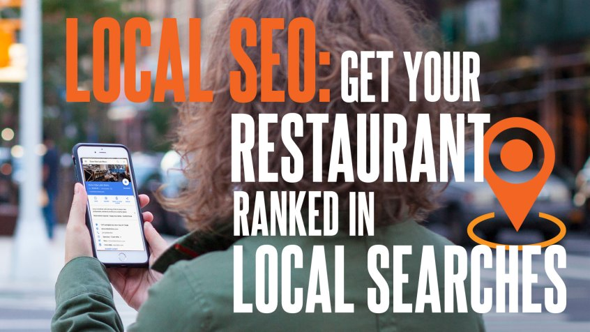 Local SEO: Get Your Restaurant Ranked in Local Search