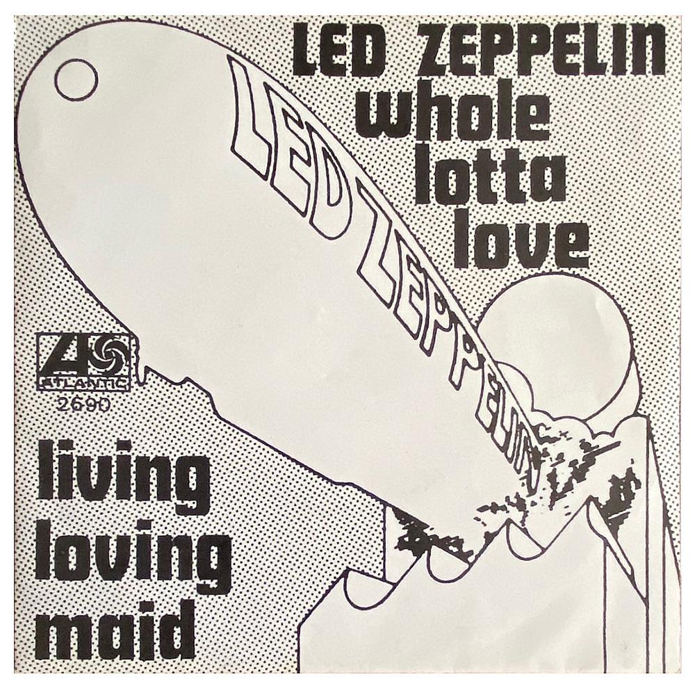 Download Holland (2690) Whole Lotta Love/Living Loving Maid (#4 ...