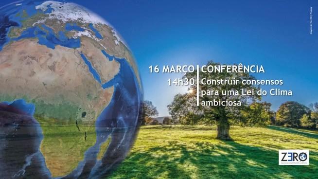 Conferência – Construir consensos para uma Lei do Clima ambiciosa