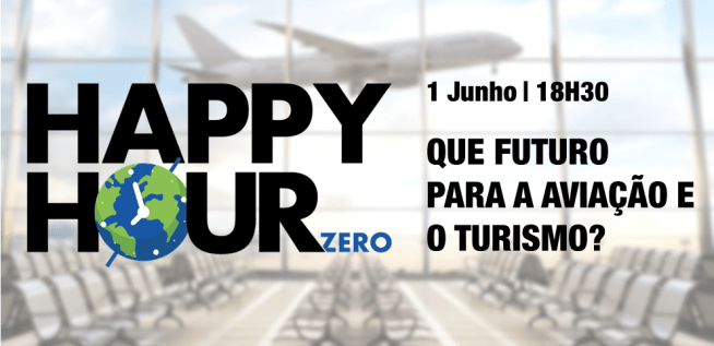 Happy Hour – Que futuro para a aviação e o turismo?